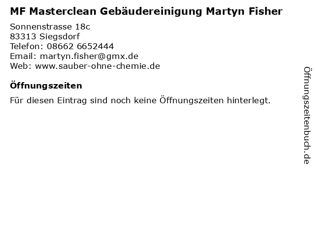 MF Masterclean Gebäudereinigung Martyn Fisher in Siegsdorf: Adresse und Öffnungszeiten