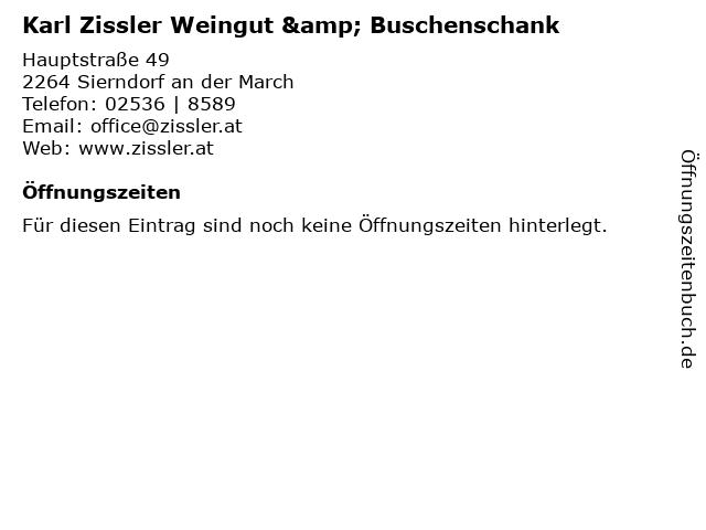 Karl Zissler Weingut & Buschenschank in Sierndorf an der March: Adresse und Öffnungszeiten