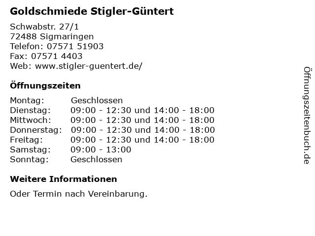 Goldschmiede Stigler-Güntert in Sigmaringen: Adresse und Öffnungszeiten