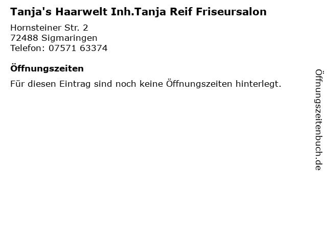 Tanja's Haarwelt Inh.Tanja Reif Friseursalon in Sigmaringen: Adresse und Öffnungszeiten