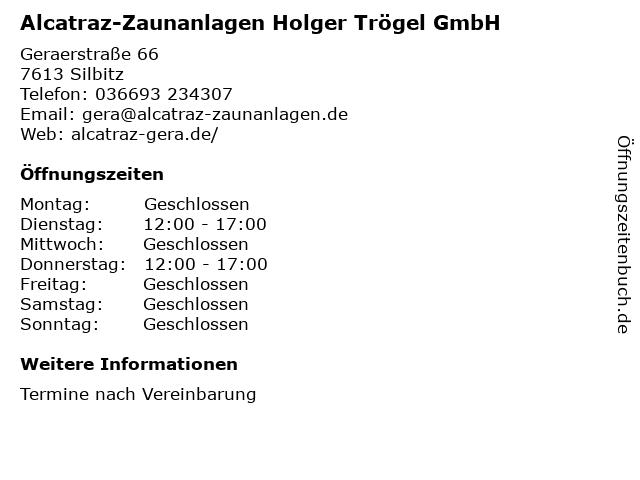 Alcatraz-Zaunanlagen Holger Trögel GmbH in Silbitz: Adresse und Öffnungszeiten