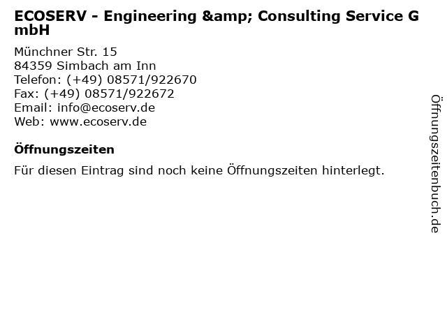 ECOSERV - Engineering & Consulting Service GmbH in Simbach am Inn: Adresse und Öffnungszeiten