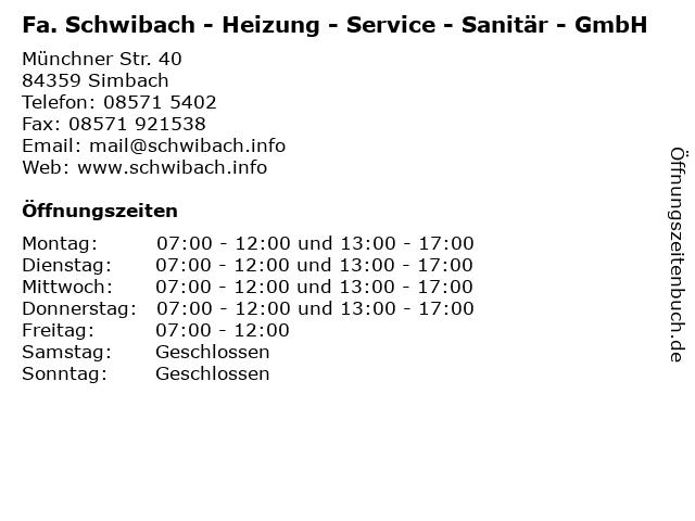 Fa. Schwibach - Heizung - Service - Sanitär - GmbH in Simbach: Adresse und Öffnungszeiten