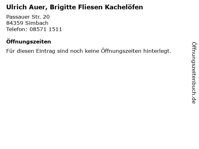 Ulrich Auer, Brigitte Fliesen Kachelöfen in Simbach: Adresse und Öffnungszeiten