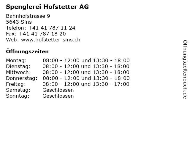 Spenglerei Hofstetter AG in Sins: Adresse und Öffnungszeiten