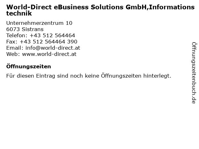 World-Direct eBusiness Solutions GmbH,Informationstechnik in Sistrans: Adresse und Öffnungszeiten