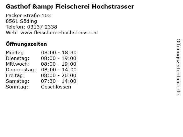 Gasthof & Fleischerei Hochstrasser in Söding: Adresse und Öffnungszeiten