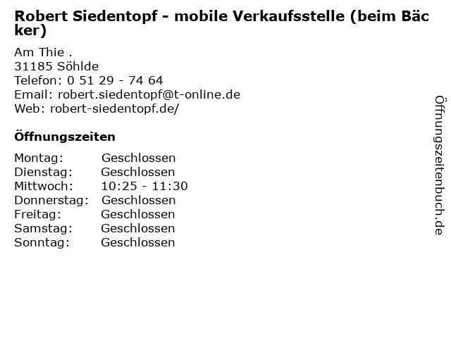 Robert Siedentopf - mobile Verkaufsstelle (beim Bäcker) in Söhlde: Adresse und Öffnungszeiten