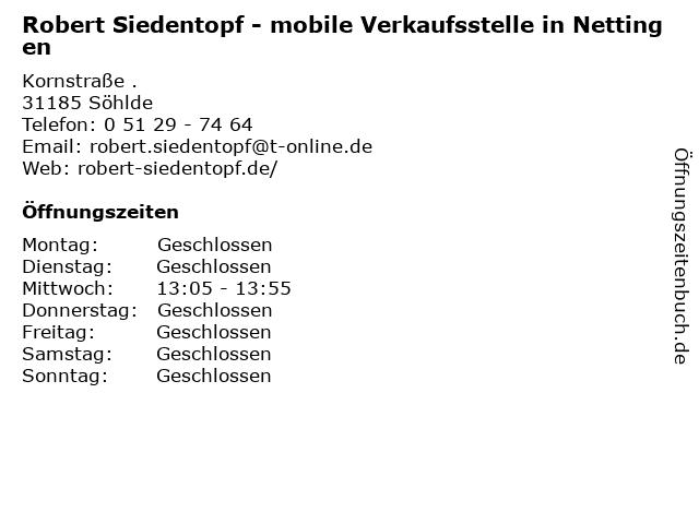 Robert Siedentopf - mobile Verkaufsstelle in Nettingen in Söhlde: Adresse und Öffnungszeiten