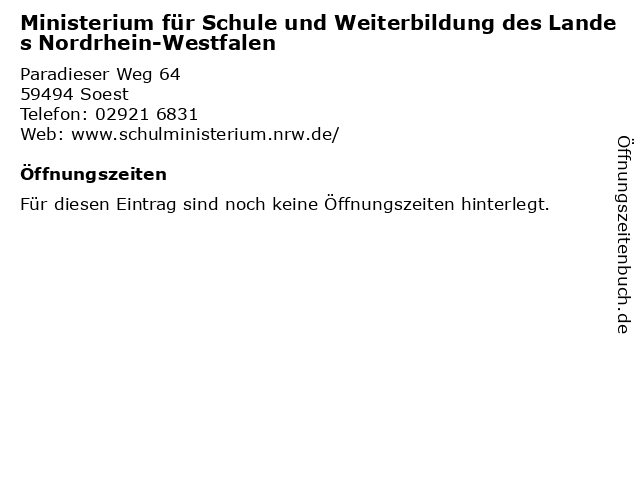 Ministerium für Schule und Weiterbildung des Landes Nordrhein-Westfalen in Soest: Adresse und Öffnungszeiten