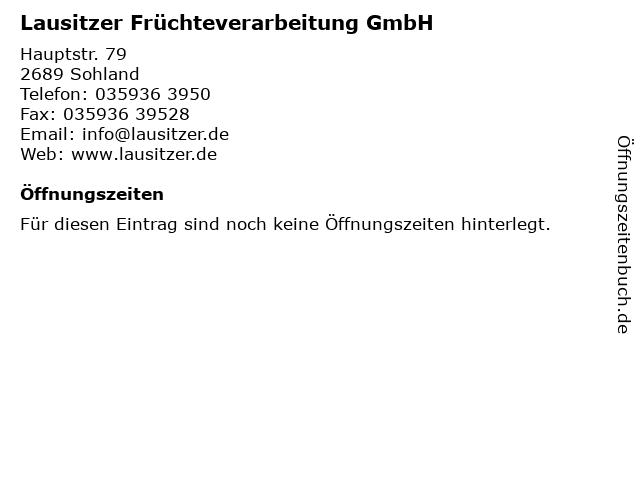 Lausitzer Früchteverarbeitung GmbH in Sohland: Adresse und Öffnungszeiten