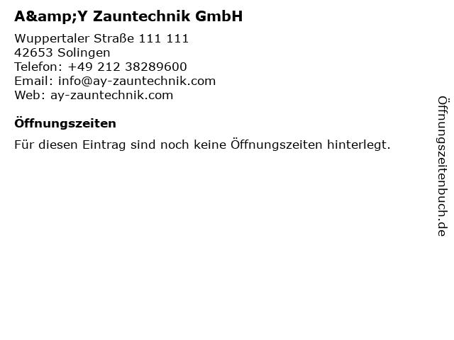A&Y Zauntechnik GmbH in Solingen: Adresse und Öffnungszeiten