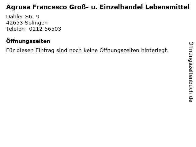 Agrusa Francesco Groß- u. Einzelhandel Lebensmittel in Solingen: Adresse und Öffnungszeiten