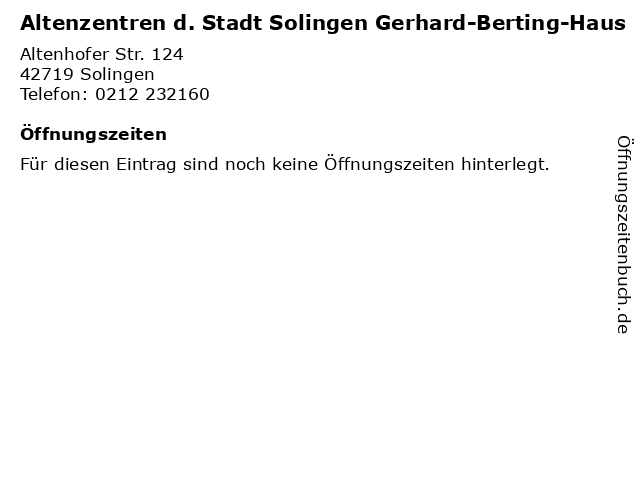 Altenzentren d. Stadt Solingen Gerhard-Berting-Haus in Solingen: Adresse und Öffnungszeiten