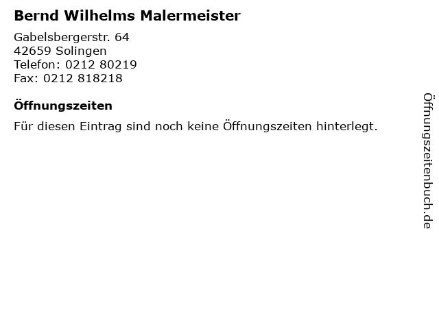Bernd Wilhelms Malermeister in Solingen: Adresse und Öffnungszeiten