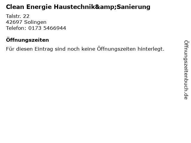 Clean Energie Haustechnik&Sanierung in Solingen: Adresse und Öffnungszeiten