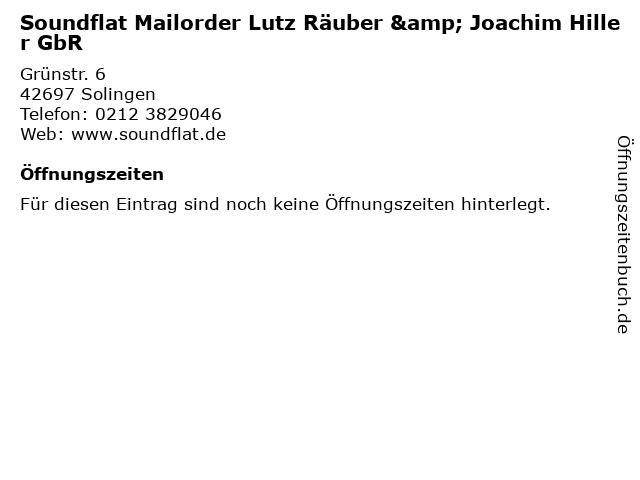Soundflat Mailorder Lutz Räuber & Joachim Hiller GbR in Solingen: Adresse und Öffnungszeiten