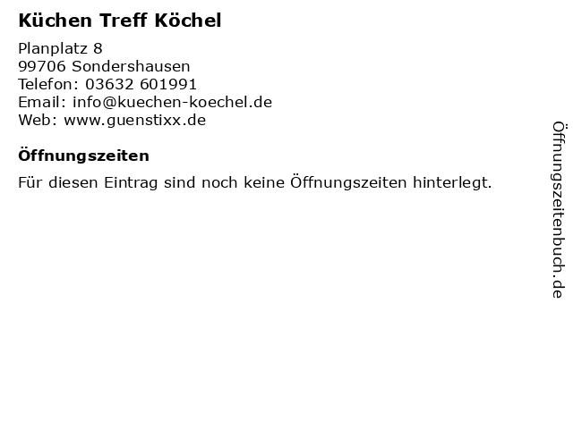 Küchen Treff Köchel in Sondershausen: Adresse und Öffnungszeiten