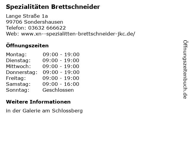 Spezialitäten Brettschneider in Sondershausen: Adresse und Öffnungszeiten