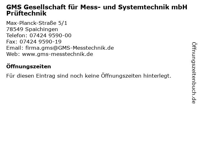 GMS Gesellschaft für Mess- und Systemtechnik mbH Prüftechnik in Spaichingen: Adresse und Öffnungszeiten