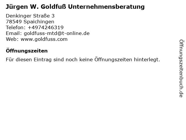 Jürgen W. Goldfuß Unternehmensberatung in Spaichingen: Adresse und Öffnungszeiten