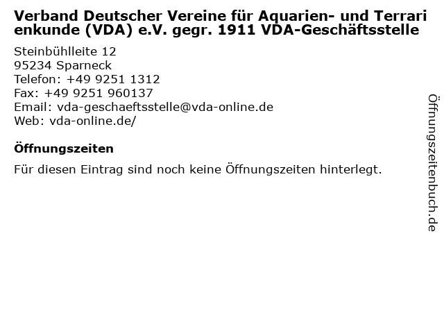 Verband Deutscher Vereine für Aquarien- und Terrarienkunde (VDA) e.V. gegr. 1911 VDA-Geschäftsstelle in Sparneck: Adresse und Öffnungszeiten