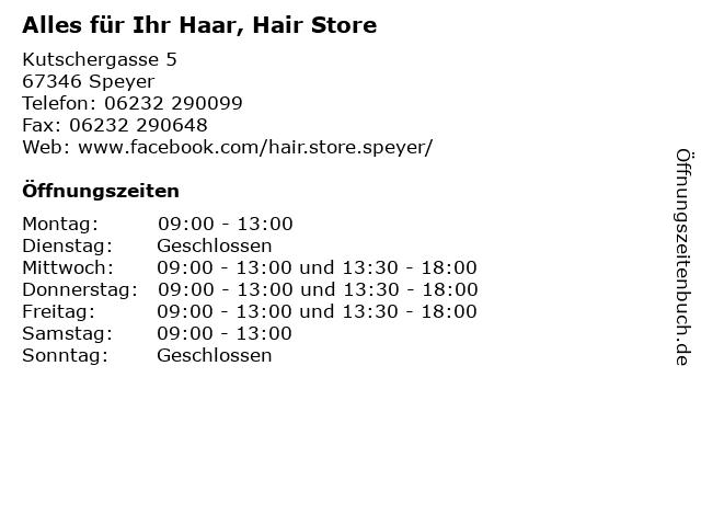 Alles für Ihr Haar, Hair Store in Speyer: Adresse und Öffnungszeiten