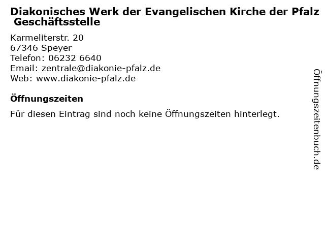 Diakonisches Werk der Evangelischen Kirche der Pfalz Geschäftsstelle in Speyer: Adresse und Öffnungszeiten