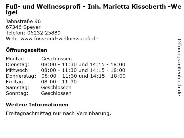 Fuß- und Wellnessprofi - Inh. Marietta Kisseberth -Weigel in Speyer: Adresse und Öffnungszeiten