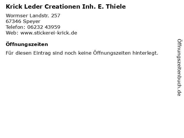 Krick Leder Creationen Inh. E. Thiele in Speyer: Adresse und Öffnungszeiten
