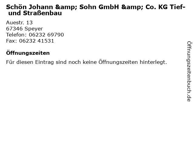 Schön Johann & Sohn GmbH & Co. KG Tief- und Straßenbau in Speyer: Adresse und Öffnungszeiten