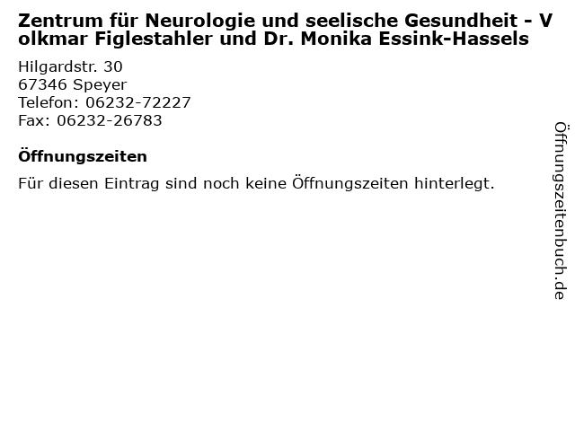 Zentrum für Neurologie und seelische Gesundheit - Volkmar Figlestahler und Dr. Monika Essink-Hassels in Speyer: Adresse und Öffnungszeiten