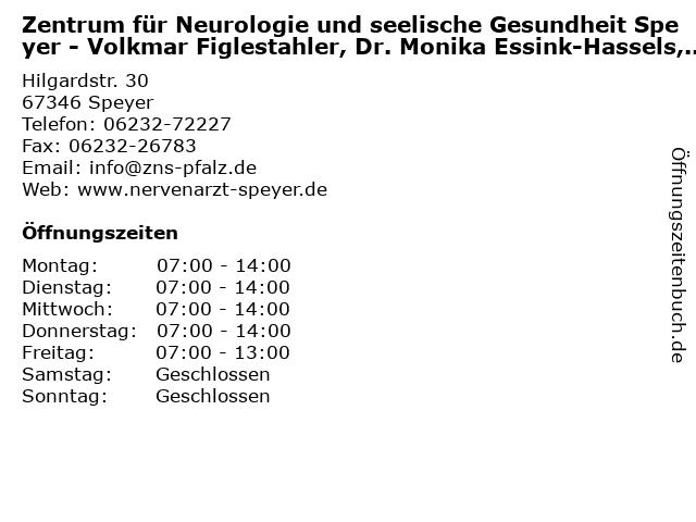 Zentrum für Neurologie und seelische Gesundheit Speyer - Volkmar Figlestahler, Dr. Monika Essink-Hassels, Dr. Susanne Frisch in Speyer: Adresse und Öffnungszeiten
