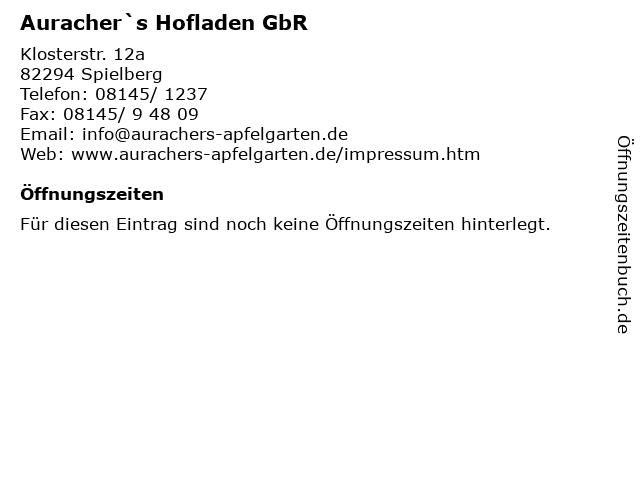 Auracher`s Hofladen GbR in Spielberg: Adresse und Öffnungszeiten