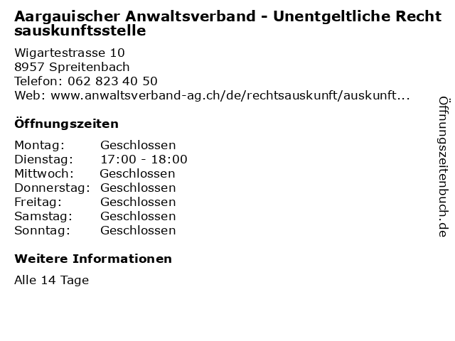 Aargauischer Anwaltsverband - Unentgeltliche Rechtsauskunftsstelle in Spreitenbach: Adresse und Öffnungszeiten