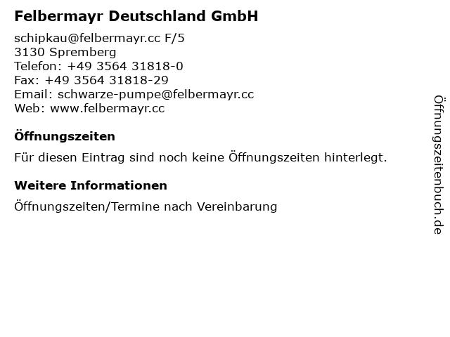 Felbermayr Deutschland GmbH in Spremberg: Adresse und Öffnungszeiten