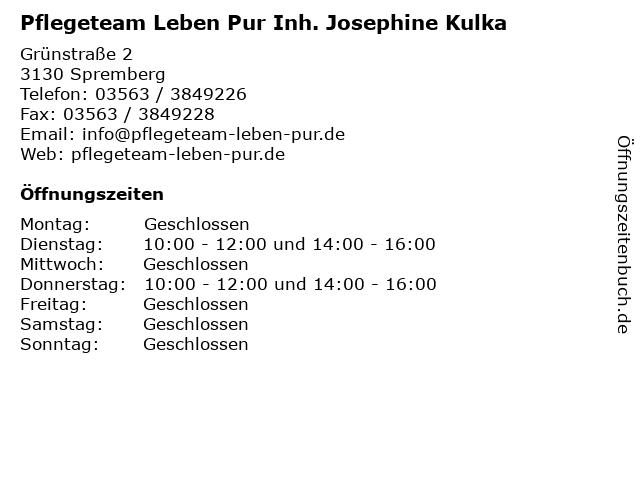 Pflegeteam Leben Pur Inh. Josephine Kulka in Spremberg: Adresse und Öffnungszeiten