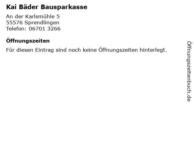 Kai Bäder Bausparkasse in Sprendlingen: Adresse und Öffnungszeiten