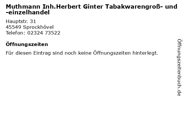 Muthmann Inh.Herbert Ginter Tabakwarengroß- und -einzelhandel in Sprockhövel: Adresse und Öffnungszeiten