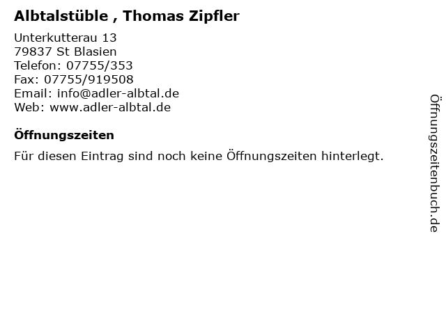 Albtalstüble , Thomas Zipfler in St Blasien: Adresse und Öffnungszeiten