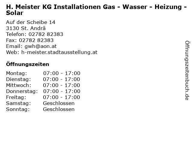 H. Meister KG Installationen Gas - Wasser - Heizung - Solar in St. Andrä: Adresse und Öffnungszeiten