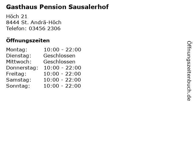 Gasthaus Pension Sausalerhof in St. Andrä-Höch: Adresse und Öffnungszeiten
