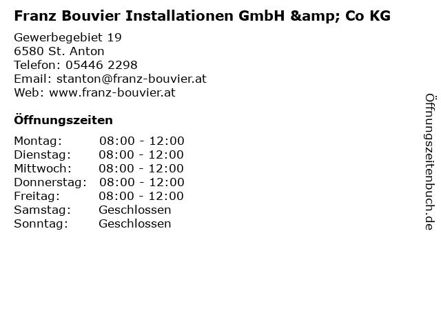 Franz Bouvier Installationen GmbH & Co KG in St. Anton: Adresse und Öffnungszeiten