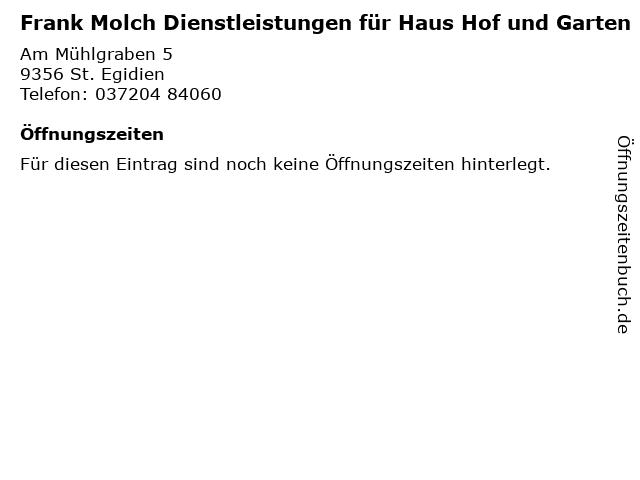 Frank Molch Dienstleistungen für Haus Hof und Garten in St. Egidien: Adresse und Öffnungszeiten