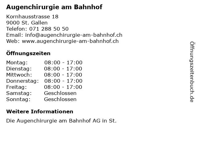 Augenchirurgie am Bahnhof in St. Gallen: Adresse und Öffnungszeiten
