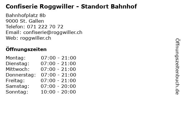 Confiserie Roggwiller - Standort Bahnhof in St. Gallen: Adresse und Öffnungszeiten