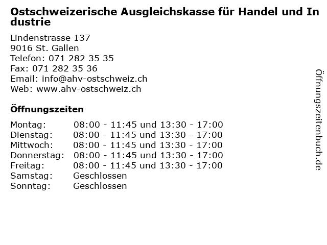 Ostschweizerische Ausgleichskasse für Handel und Industrie in St. Gallen: Adresse und Öffnungszeiten