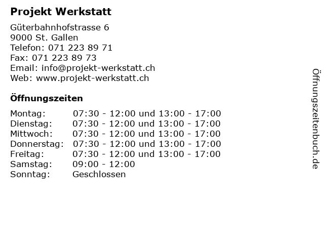 Projekt Werkstatt in St. Gallen: Adresse und Öffnungszeiten