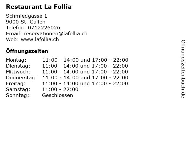 Restaurant La Follia in St. Gallen: Adresse und Öffnungszeiten