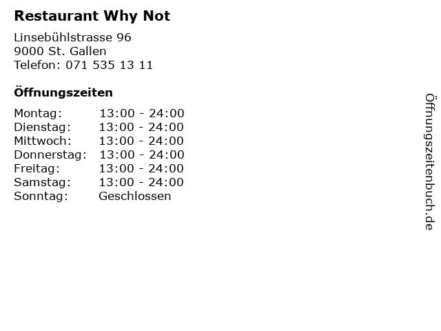 Restaurant Why Not in St. Gallen: Adresse und Öffnungszeiten